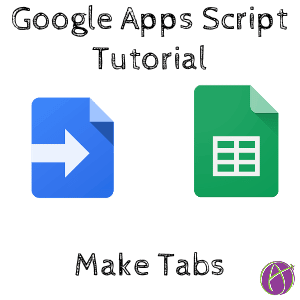 google apps script tutorial make tabs