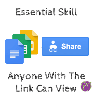 essential google docs skill: anyone with the link can view