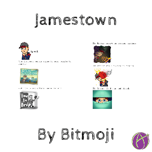 Jamestown project Bitmoji Project with @MatthewFarber