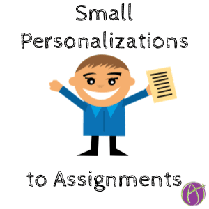 small personalizations to an assignment personalize small