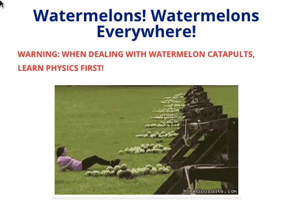 watermelon catapults