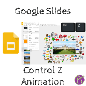Google Slides Animation: Teach Kids Control Z