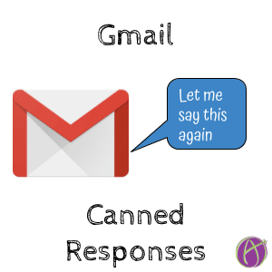 Gmail: Set Up Canned Responses