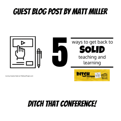 5 Ways to Get Back to Solid Teaching and Learning by @jmattmiller