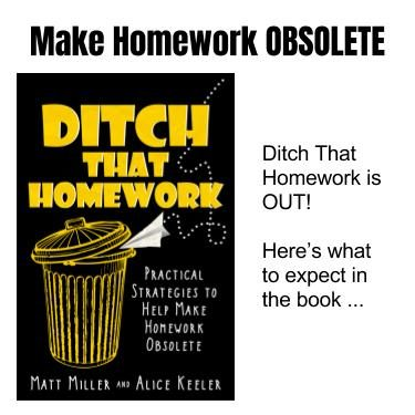 Ditch That Homework is OUT! Make homework obsolete