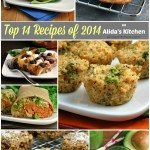 Top 14 Recipes of 2014 on Alida's Kitchen | alidaskitchen.com