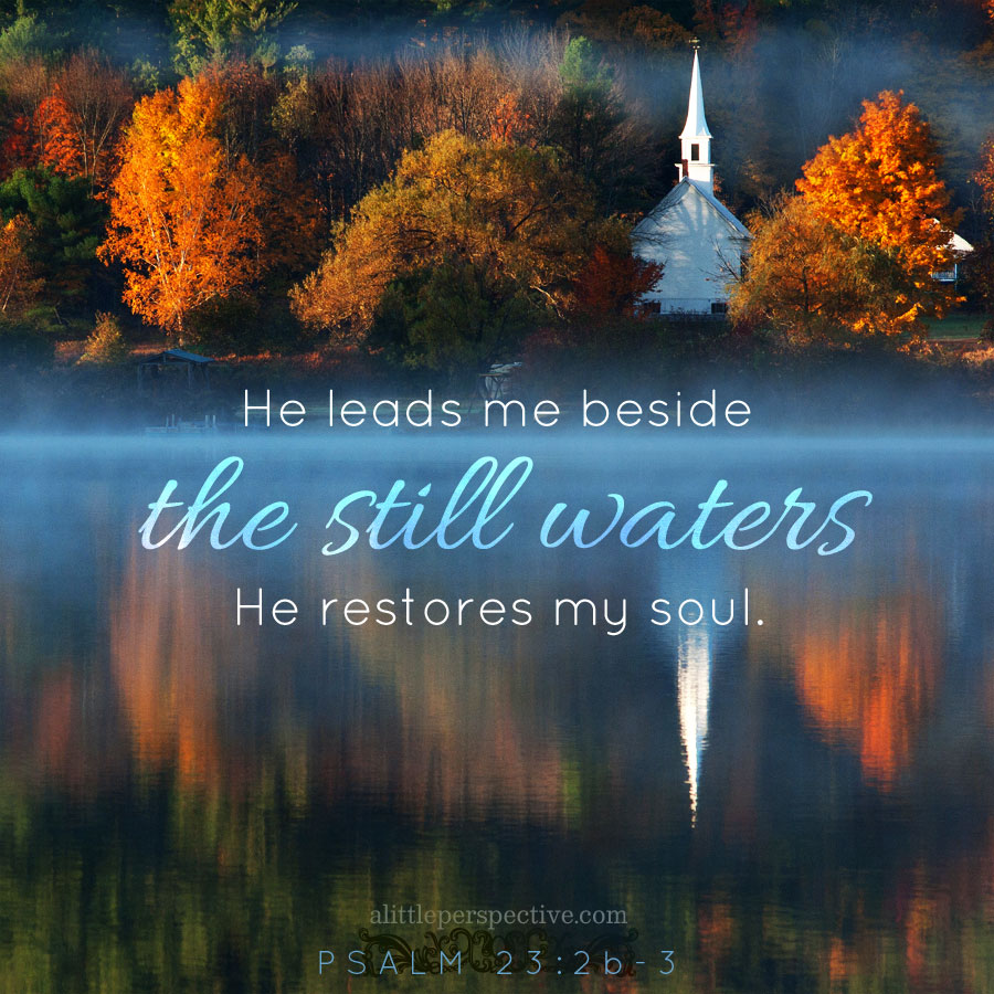 Christian Fall Desktop Wallpaper Psalm 23 Green Pastures And Still Waters