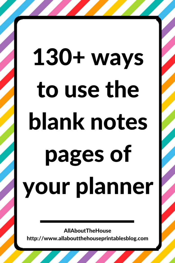 130+ functional ideas to use blank notes pages of your planner or an