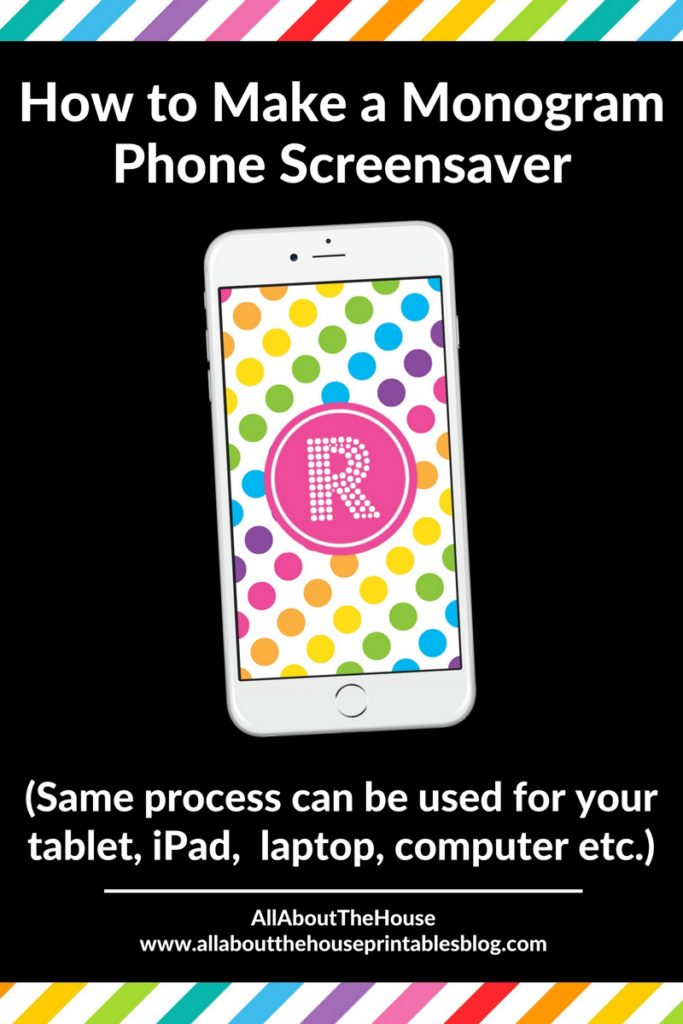 Make Your Own Monogram Iphone Wallpaper How To Make A Monogram Screensaver For Your Phone Lock