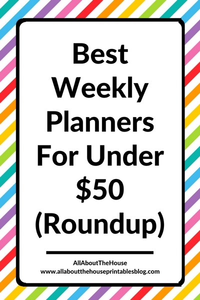 Best Weekly Planners For Under $50 (Roundup) - All About Planners
