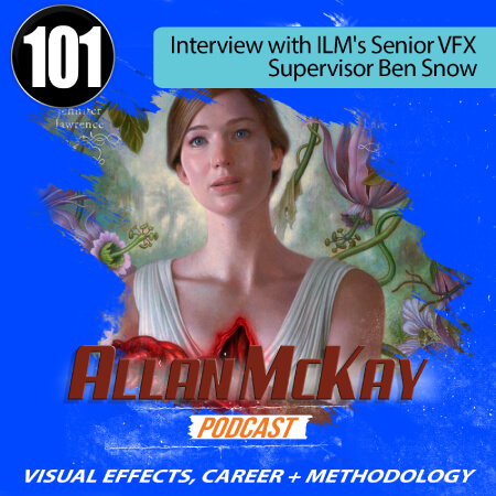Episode 101 - Interview with Ben Snow, ILM VFX Supervisor - Iron Man