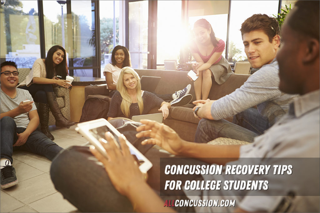 Concussion Recovery Tips for College Students All Concussion