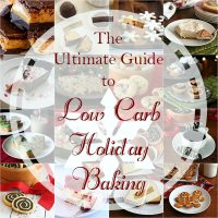 Low Carb Holiday Baking: Cookies, Cakes and Other Deliciousness