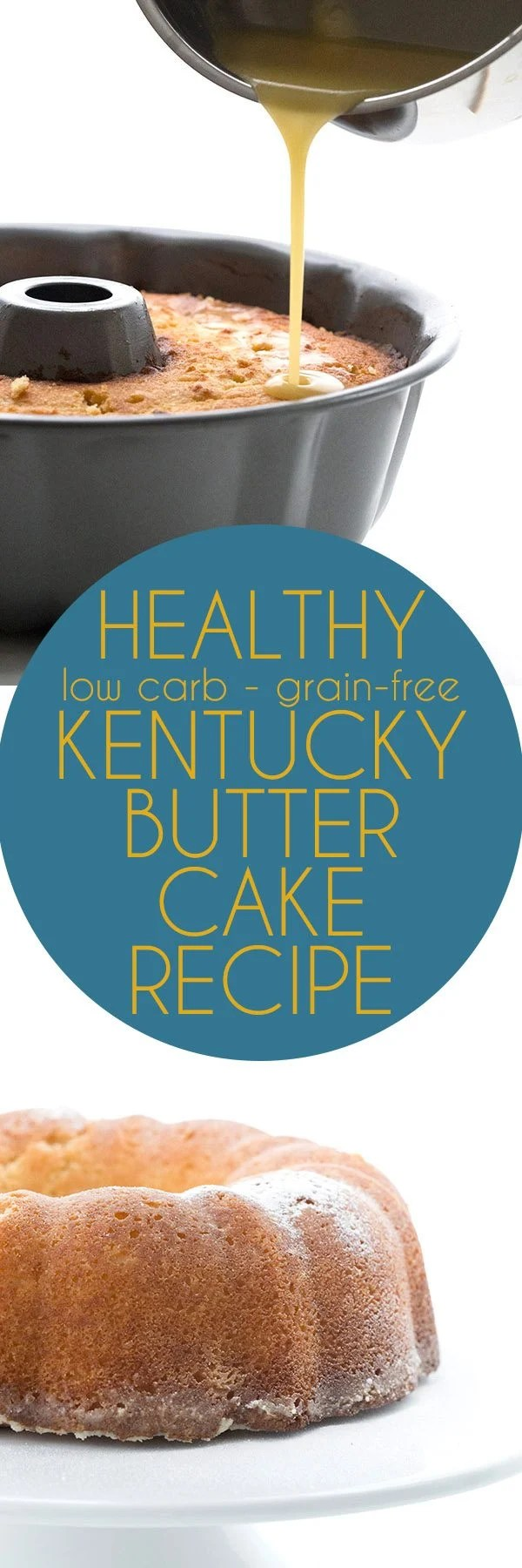 Protein Kuchen Low Carb Keto Kentucky Butter Cake Recipe All Day I Dream About Food