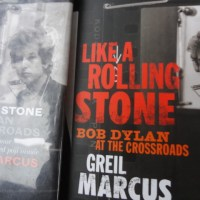 Greil Marcus and Like A Rolling Stone by Bob Dylan