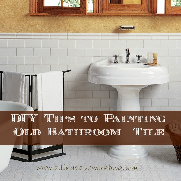 Diy tips to painting old bathroom tile - Can i paint over bathroom tiles ...