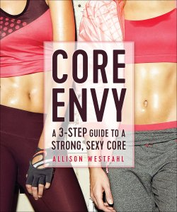 Core Envy by Allison Westfahl Book Cover