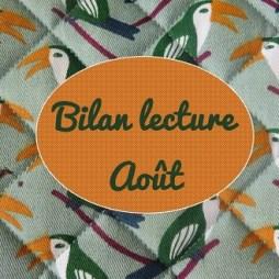 Bilan lecture Aout