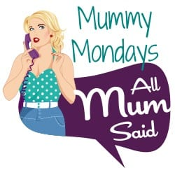 Mummy Mondays
