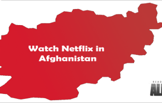 Watch Netflix in Afghanistan