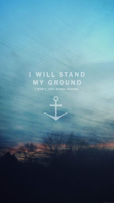 Inspirational Quotes Wallpapers for Mobile (1 of 20) I will Stand My Grand - HD Wallpapers ...