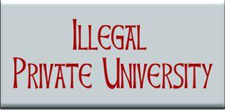 Illegal Private University