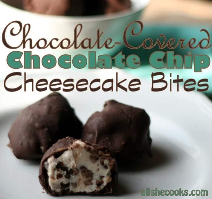 chocolate chip cheesecake bites