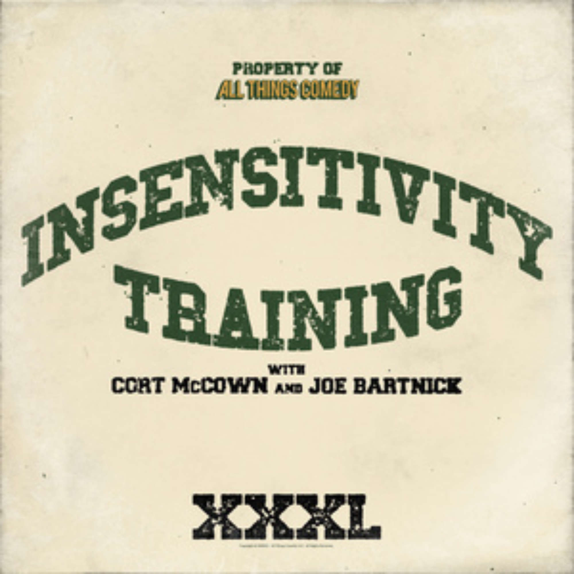 Xxxl Poster Insensitivity Training All Things Comedy