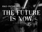 future-is-now