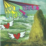 Your Heart Breaks CD