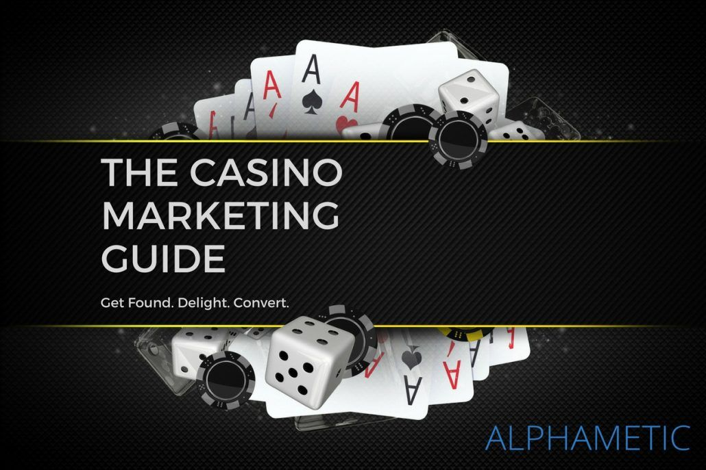 Casino Marketing Guide Get Found Delight Convert Alphametic
