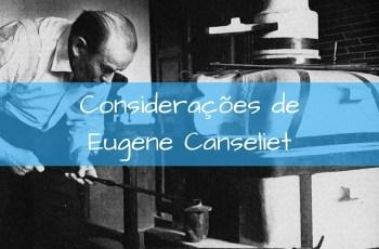 Considerações preliminares de Eugene Canseliet sobre a Alquimia