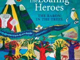 The Loafing Heroes – The Baron in the Trees (2016)