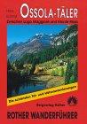 Hans Schmid: Ossola-Täler. Rother Wanderführer. Zwischen Lago Maggiore und Monte Rosa.