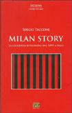 Sergio Taccone: Milan Story. Die rot-schwarze Legende von 1899 bis heute.