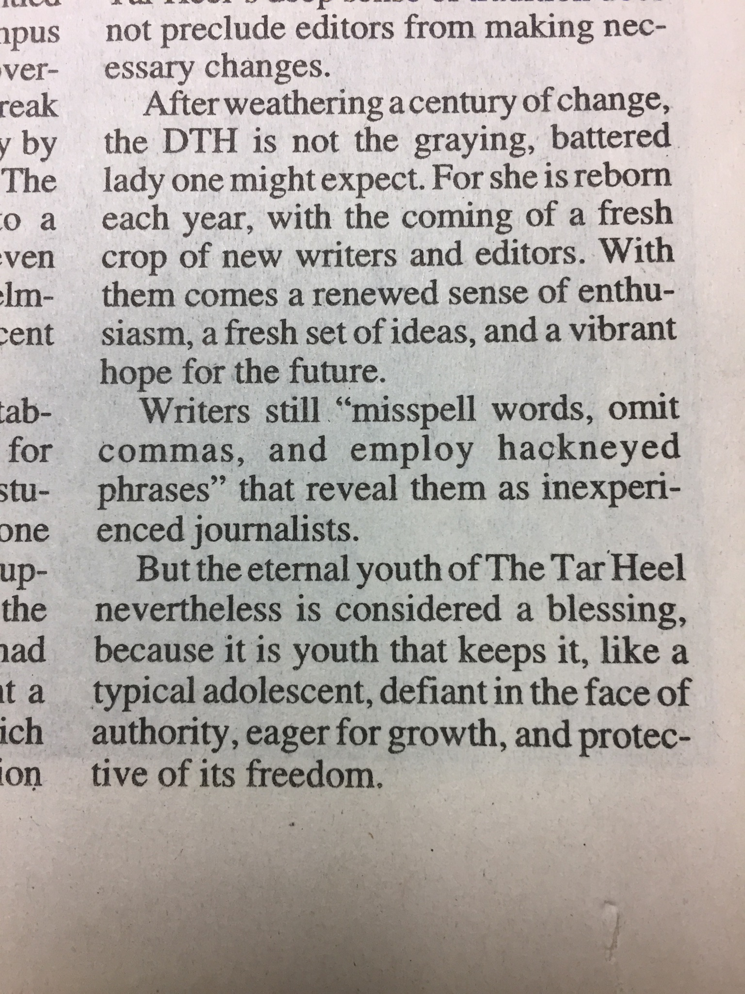 Celebrate The Eternal Youth Of The Daily Tar Heel With Shirts And  The Quote Has Inspired Generations Of Dthers To Ask Tough Questions And  Challenge The Quo This Year As We Celebrate The Newspapers Th  Birthday
