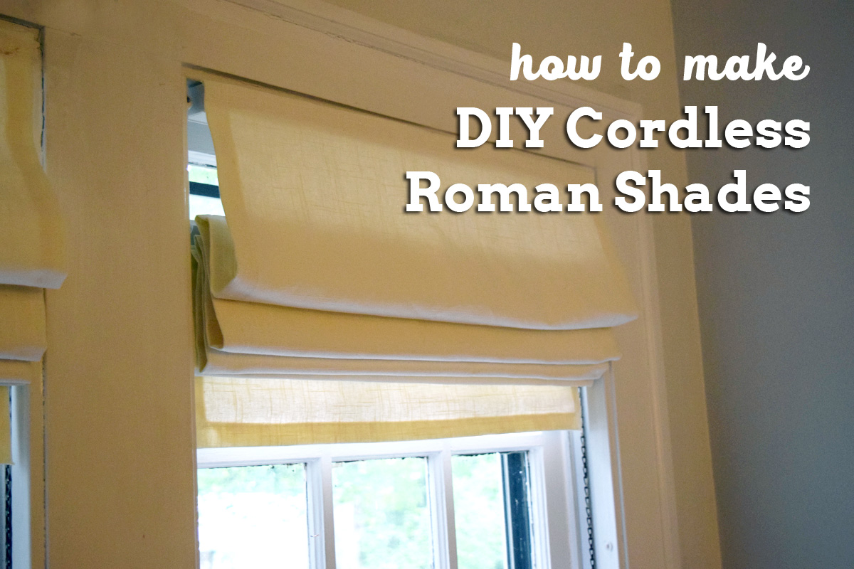 Diy Roman Shades Easy How To Make Diy Cordless Roman Shades Always Making Things