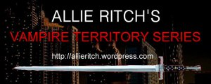 Allie Ritch's Vampire Territory Series