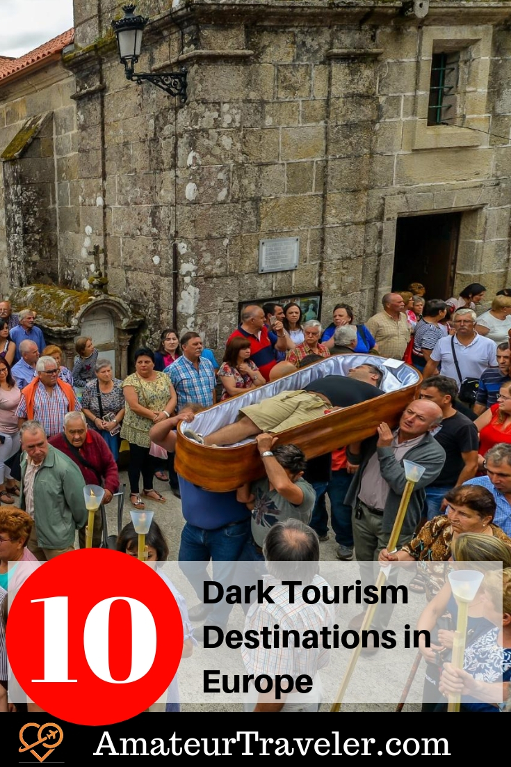 Tourism Destinations 10 Dark Tourism Destinations In Europe