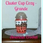 Cluster Cup Cozy Grande