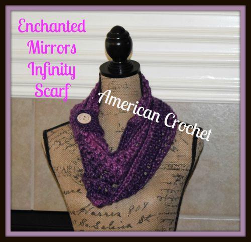 Enchanted Mirrors Infinity Scarf   American Crochet