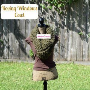 Roving Windows Cowl