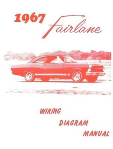 FORD 1967 Fairlane Wiring Diagram Manual 67 eBay