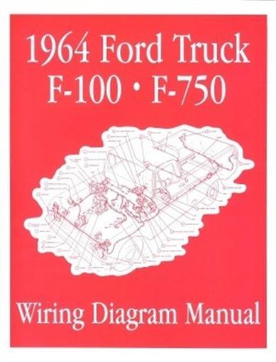 Free Auto Wiring Diagram 1964 Ford F100 Thru F750 Truck Master