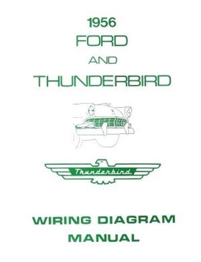 FORD 1956 Customline, Fairlaine  Thunderbird Wiring Diagram Manual