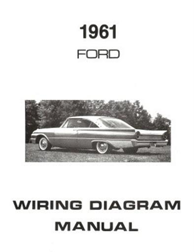 FORD 1961 Galaxie, Ranch Wagon  Country Squire Wiring Diagram