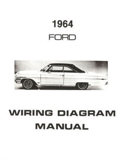 FORD 1964 Custom, Galaxie, LTD  Country Squire Wiring Diagram