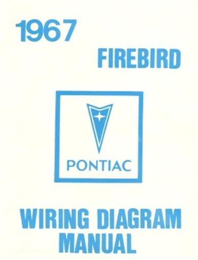 PONTIAC 1967 Firebird Wiring Diagram 67 eBay