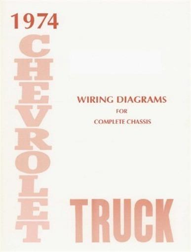 CHEVROLET 1974 Truck Wiring Diagram 74 Chevy Pick Up eBay