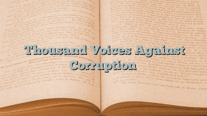 Thousand Voices Against Corruption